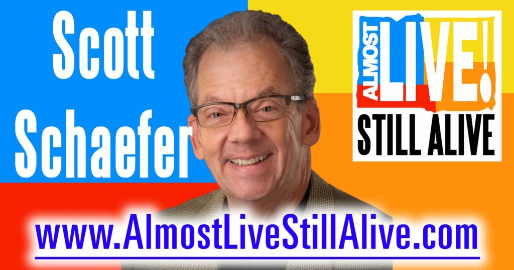 Almost Live!: Still Alive - Scott Schaefer | AlmostLiveStillAlive.com