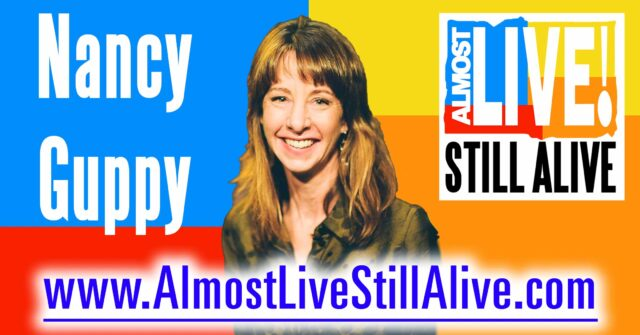 Almost Live!: Still Alive - Nancy Guppy | AlmostLiveStillAlive.com