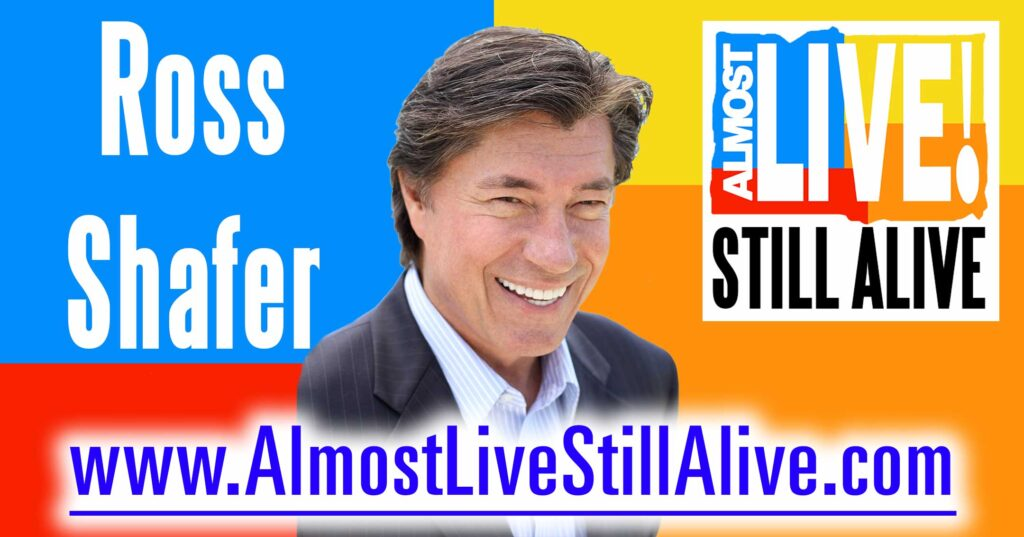 Almost Live!: Still Alive - Ross Shafer | AlmostLiveStillAlive.com
