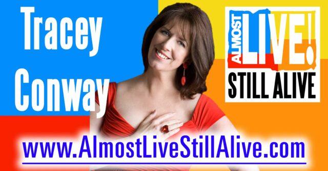 Almost Live!: Still Alive - Tracey Conway | AlmostLiveStillAlive.com