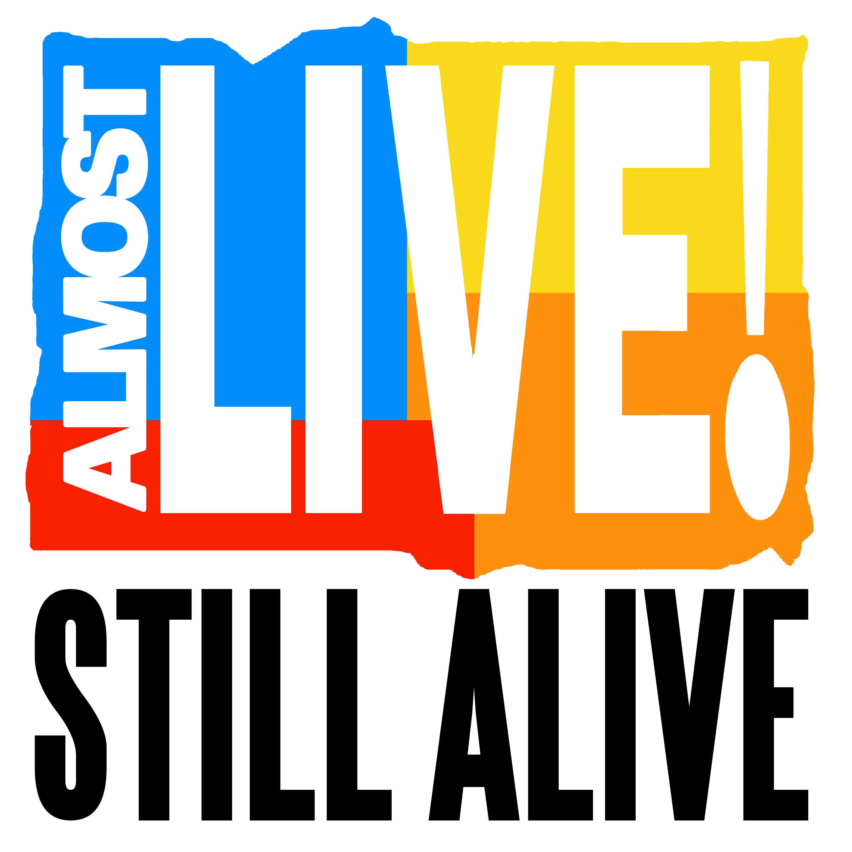 Almost Live!: Still Alive